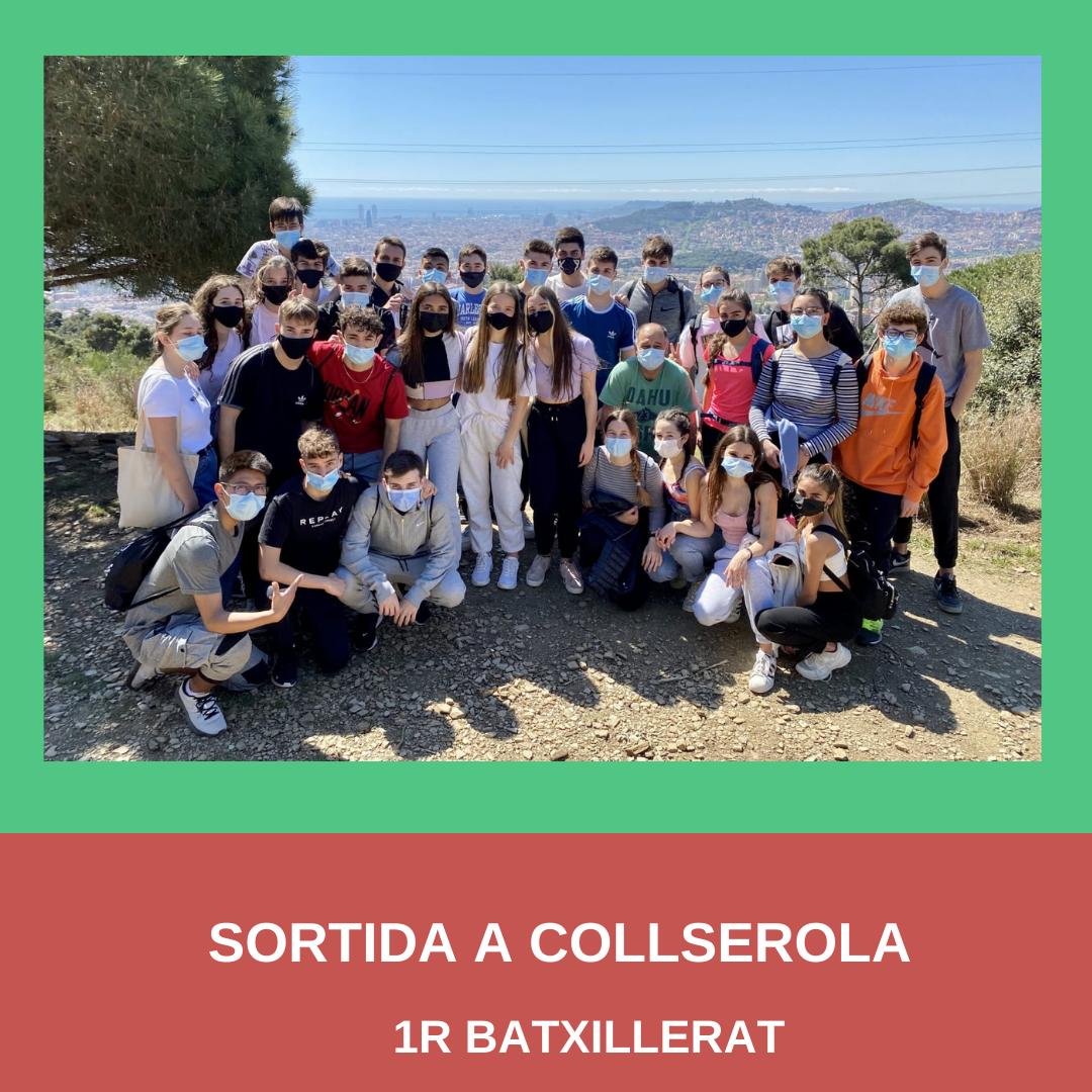 Sortida a Collserola- 1r Batxillerat