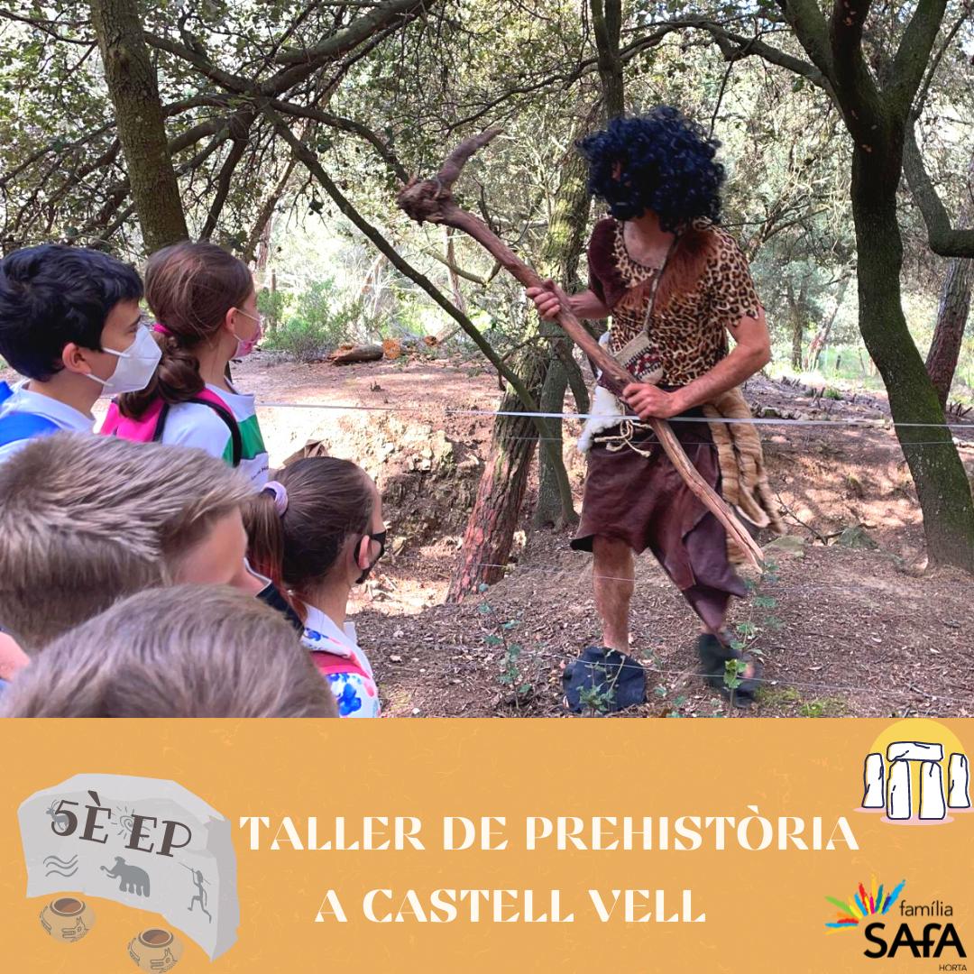 Taller de prehistòria a Castell Vell