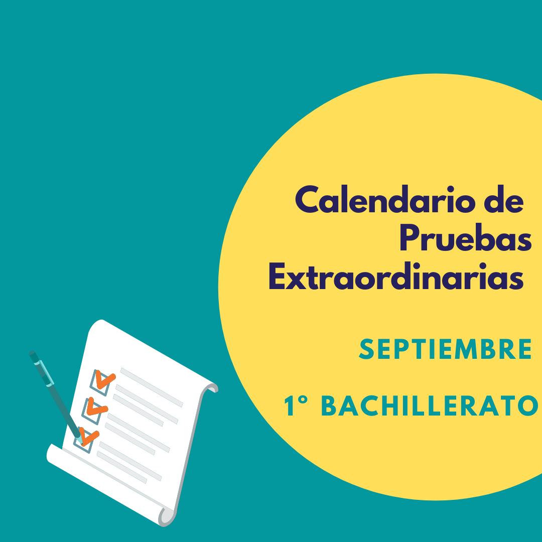 Calendario de Pruebas Extraordinarias de 1ºde Bachillerato