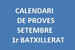 Calendario pruebas de septiembre 1º Bachillerato